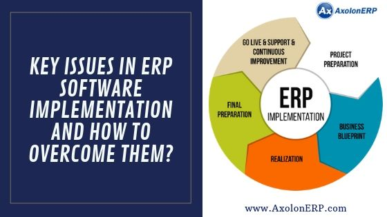 Key Issues in ERP Software Implementation And How to Overcome Them?